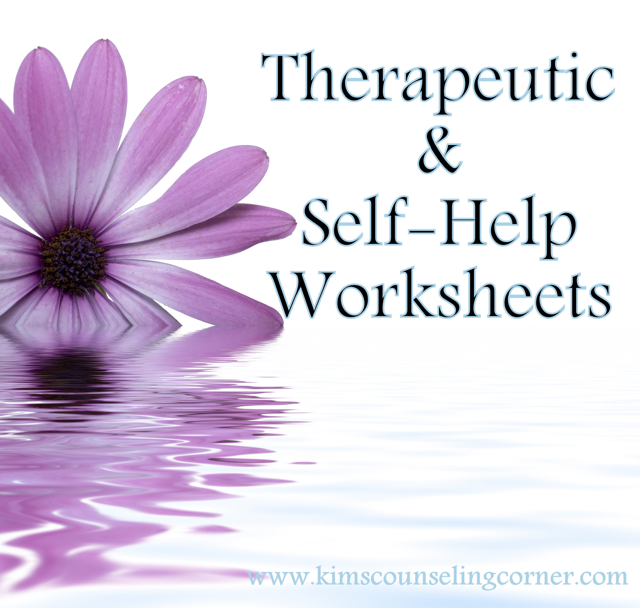 Therapy and Self Help Worksheets – Kim s Counseling Corner